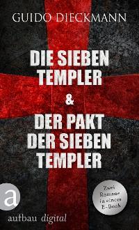 Cover Die sieben Templer & Der Pakt der sieben Templer