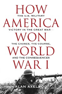 Cover How America Won World War I