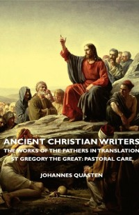 Cover Ancient Christian Writers - The Works of the Fathers in Translation - St Gregory the Great: Pastoral Care