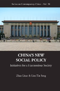 Cover China's New Social Policy: Initiatives For A Harmonious Society