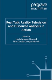 Cover Real Talk: Reality Television and Discourse Analysis in Action