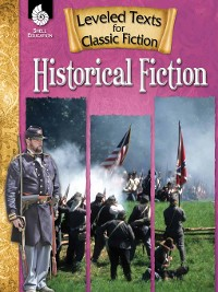 Cover Leveled Texts for Classic Fiction: Historical Fiction