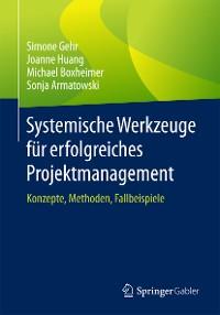 Cover Systemische Werkzeuge für erfolgreiches Projektmanagement