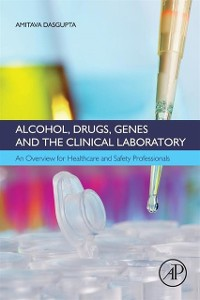 Cover Alcohol, Drugs, Genes and the Clinical Laboratory