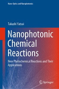 Cover Nanophotonic Chemical Reactions