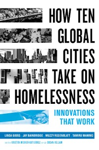 Cover How Ten Global Cities Take On Homelessness