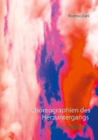 Cover Choreographien des Herzuntergangs