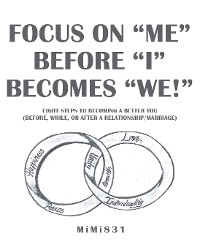 """Cover Focus on """"Me"""" Before """"I"""" Becomes """"We!"""""""