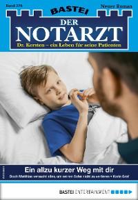 Cover Der Notarzt 376 - Arztroman