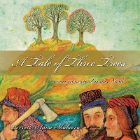 Cover A Tale of Three Trees