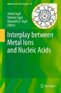 Cover Interplay between Metal Ions and Nucleic Acids