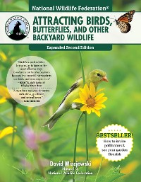 Cover National Wildlife Federation®: Attracting Birds, Butterflies, and Other Backyard Wildlife, Expanded Second Edition