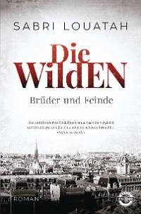 Cover Die Wilden - Brüder und Feinde