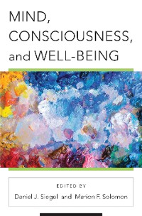 Cover Mind, Consciousness, and Well-Being