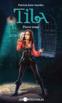Cover Tila 7 : Pierre rouge