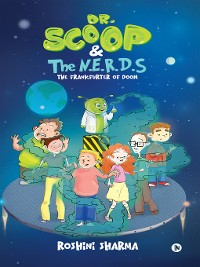 Cover Dr. Scoop and The N.E.R.D.S