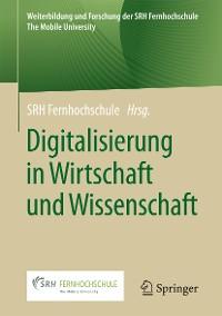 Cover Digitalisierung in Wirtschaft und Wissenschaft