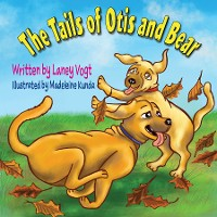 Cover The Tails of Otis and Bear