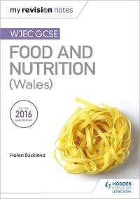 Cover My Revision Notes: WJEC GCSE Food and Nutrition (Wales)
