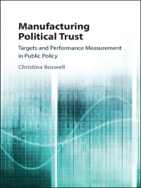 Cover Manufacturing Political Trust