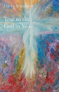 Cover True to the God in You