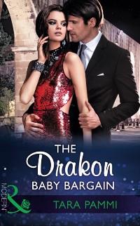 Cover Drakon Baby Bargain (Mills & Boon Modern) (The Drakon Royals, Book 2)