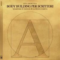 Cover Body building per scrittori – Quaderno di esercizi di scrittura creativa