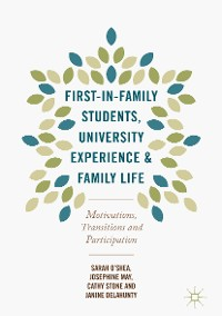 Cover First-in-Family Students, University Experience and Family Life
