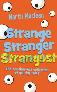 Cover Strange Stranger Strangest