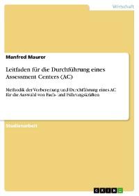 Cover Leitfaden für die Durchführung eines Assessment Centers (AC)