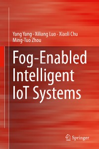 Cover Fog-Enabled Intelligent IoT Systems
