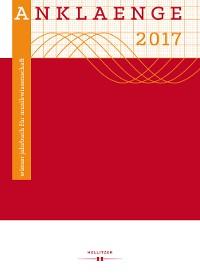"""Cover ANKLAENGE 2017. """"Be/Spiegelungen""""."""