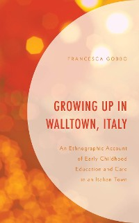 Cover Growing Up in Walltown, Italy