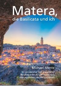 Cover Matera, die Basilicata und ich