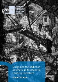 Cover Drugs and the Addiction Aesthetic in Nineteenth-Century Literature