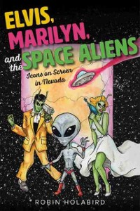 Cover Elvis, Marilyn, and the Space Aliens