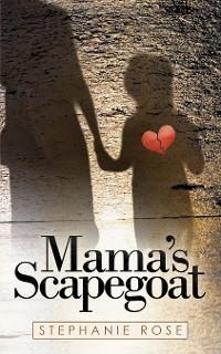 Cover Mama's Scapegoat