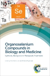 Cover Organoselenium Compounds in Biology and Medicine
