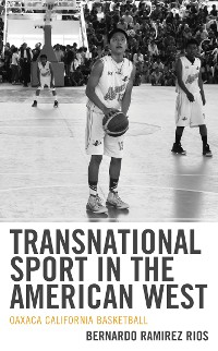 Cover Transnational Sport in the American West