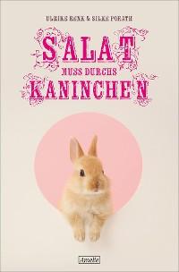 Cover Salat muss durchs Kaninchen