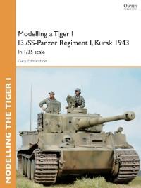 Cover Modelling a Tiger I I3./SS-Panzer Regiment I, Kursk 1943
