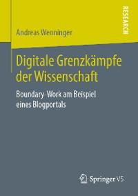Cover Digitale Grenzkämpfe der Wissenschaft