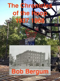 Cover The CHRONICLES of the HOOP 1937 1968
