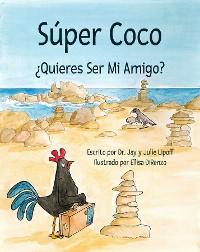 """Cover Súper Coco """"¿Quieres Ser Mi Amigo?"""""""