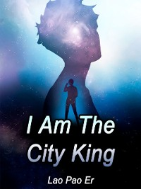 Cover I Am The City King