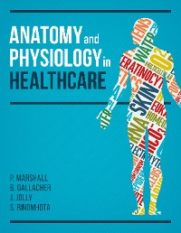 Cover Anatomy and Physiology in Healthcare