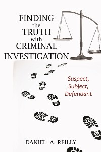 Cover Finding the Truth with Criminal Investigation