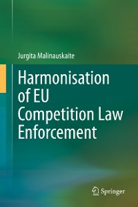 Cover Harmonisation of EU Competition Law Enforcement