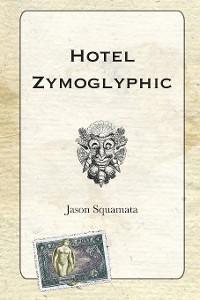 Cover Hotel Zymoglyphic