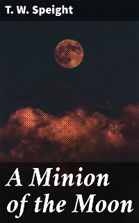 Cover A Minion of the Moon